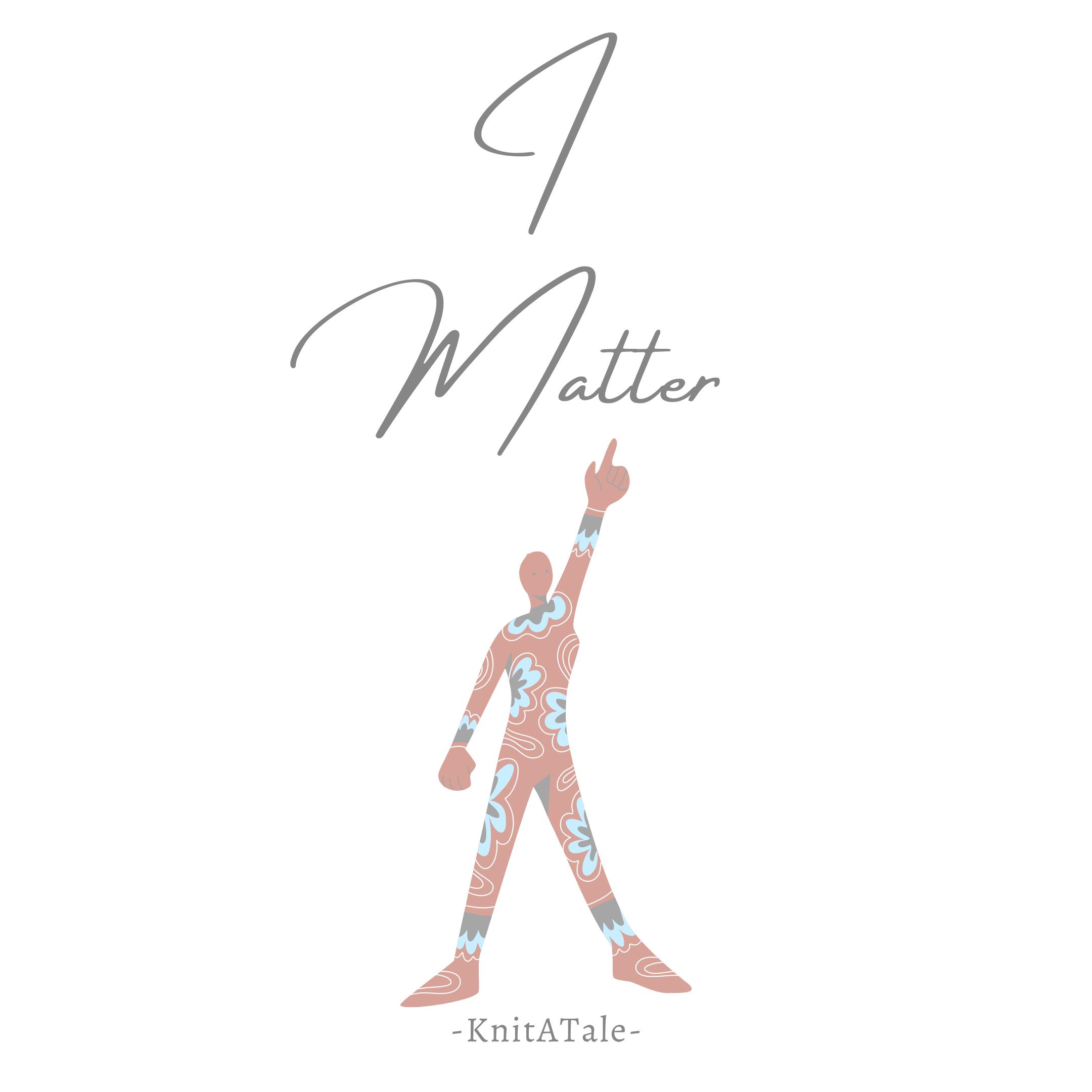 I Matter!