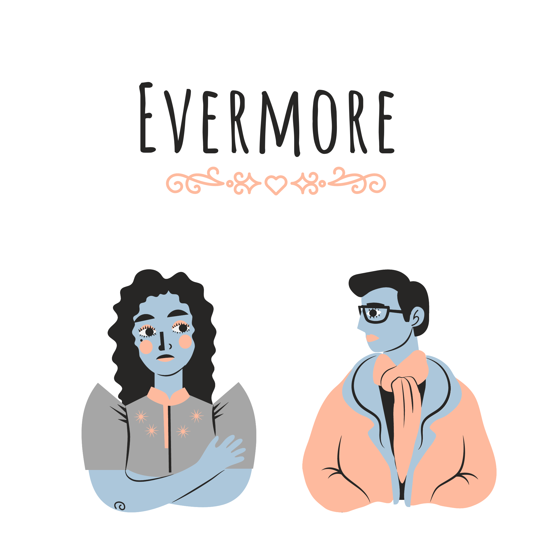 PDA Series: Evermore