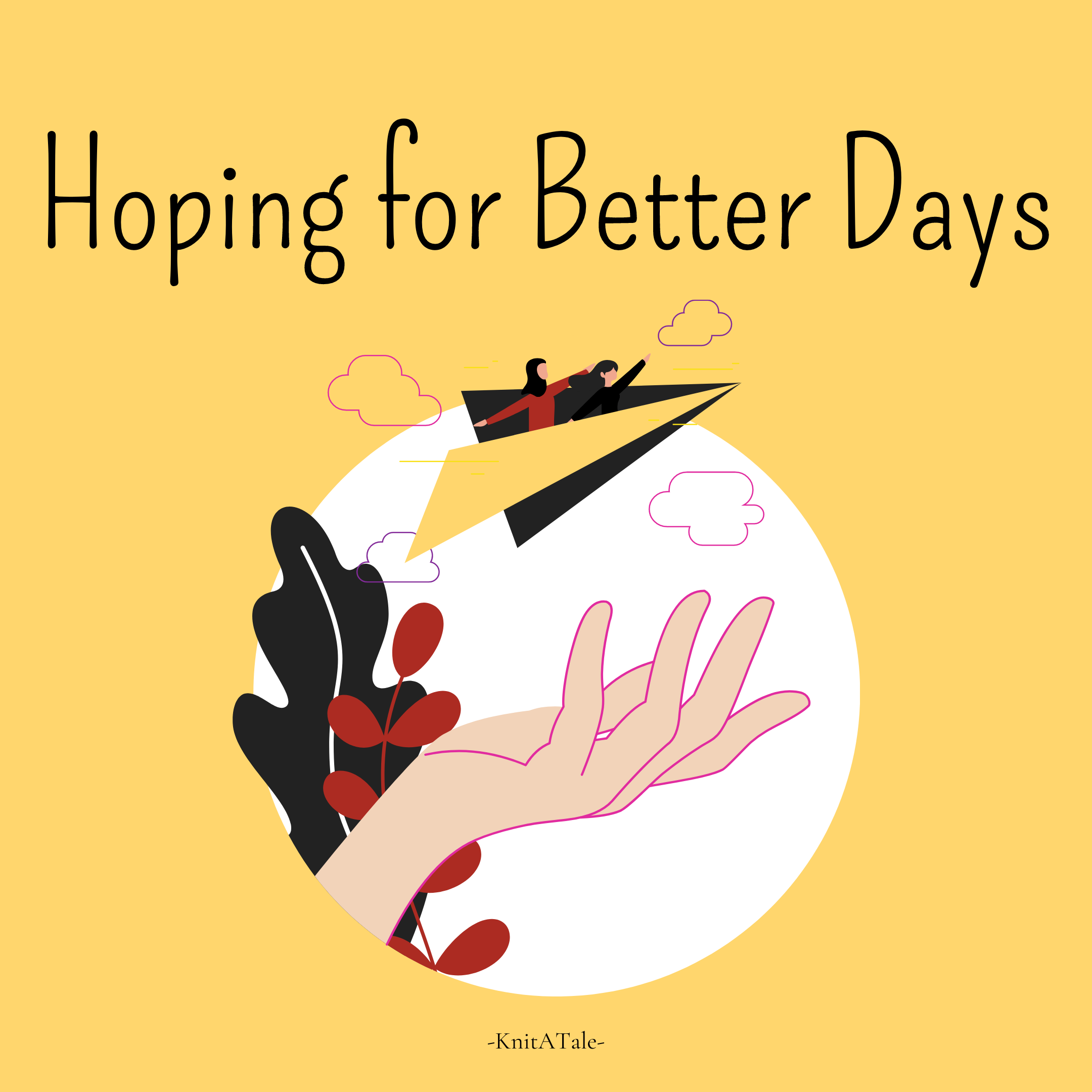 Hoping For Better Days